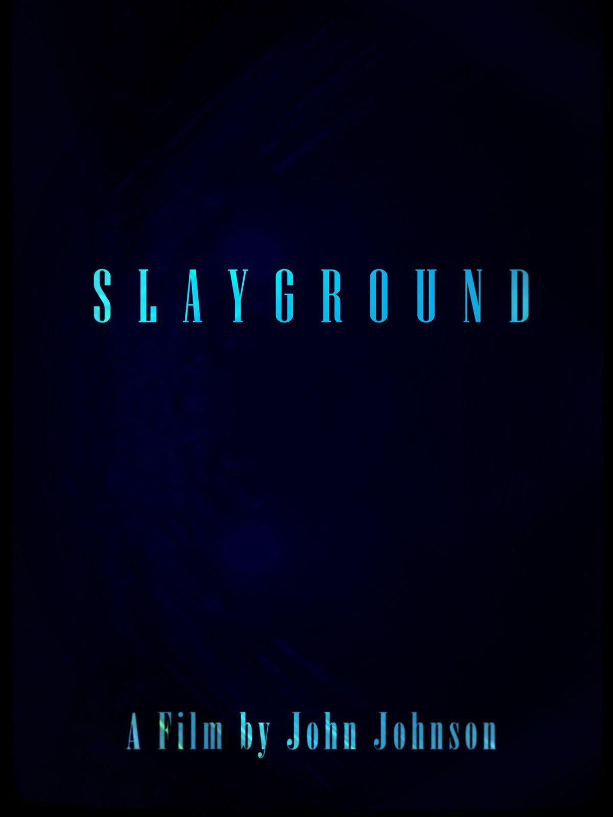 Slayground on Amazon Prime Instant Video UK