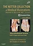 img - for The Netter Collection of Medical Illustrations: Musculoskeletal System, Volume 6, Part II - Spine and Lower Limb, 2e (Netter Green Book Collection) book / textbook / text book