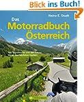 Das Motorradbuch Österreich: 100 Tage...