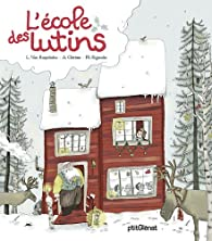 L'�cole des lutins par Laurence Van Ruymbeke