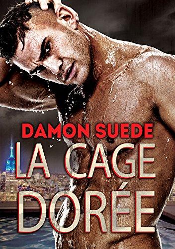 La cage dorée (French Edition)
