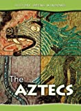 img - for The Aztecs (History Opens Windows) book / textbook / text book