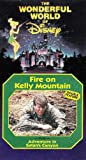 The Wonderful World of Disney: Fire on Kelly Mountain & Adventure in Satans Canyon [VHS]