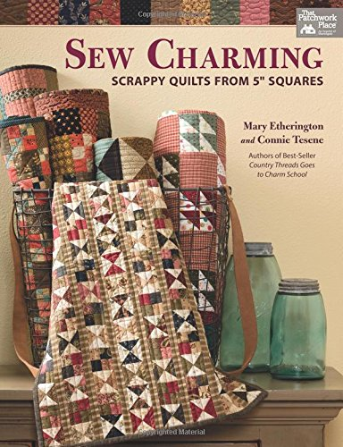 Sew Charming: Scrappy Quilts from 5