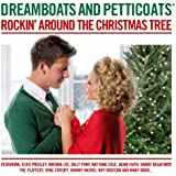 Dreamboats and Petticoats - Rockin' Around The Christmas Tree