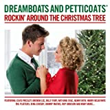 Dreamboats and Petticoats - Rockin' Around The Christmas Tree Various Artists