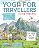 Yoga for Travellers: Sequences, Postures and Guidance for Ev...