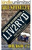 Drago #7: LIV2RYD