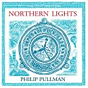 Northern Lights: His Dark Materials Trilogy, Book 1 Hörbuch von Philip Pullman Gesprochen von: Philip Pullman
