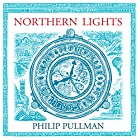 Northern Lights: His Dark Materials Trilogy, Book 1 Audiobook by Philip Pullman Narrated by Philip Pullman