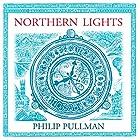 Northern Lights: His Dark Materials Trilogy, Book 1 Hörbuch von Philip Pullman Gesprochen von: Philip Pullman