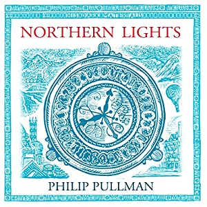 Northern Lights: His Dark Materials Trilogy, Book 1 Audiobook