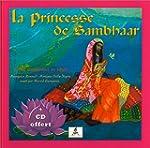 La Princesse de Sambhaar - Rajan, enf...