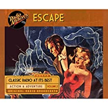 Escape, Volume 2 Radio/TV Program by  CBS Radio Narrated by  full cast