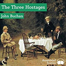 The Three Hostages (       UNABRIDGED) by John Buchan Narrated by Peter Joyce