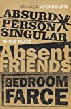 Alan Ayckbourn Three Plays - Absurd Person Singular, Absent Friends, Bedroom Farce (Vintage Classics)