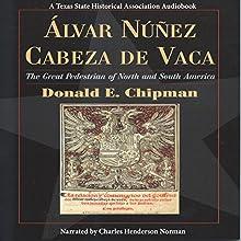 Álvar Núñez Cabeza de Vaca: The