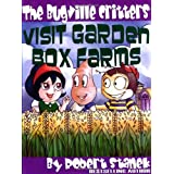 The Bugville Critters Visit Garden Box Farms (Buster Bee's Adventures Series #4, The Bugville Critters) (Bugville Critters: Buster Bee's Adventures) ~ Robert Stanek