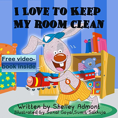 Children's book: I Love to Keep My Room Clean (book for kids, Beginner readers, Bedtime story): (children's books) (I Love to...Bedtime stories children's books collection 5)