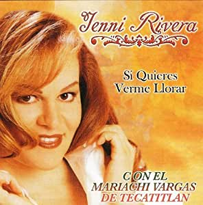 Photos - Music Si Quieres Verme Llorar Cd By Jenni Rivera 116688271