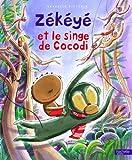 """Afficher """"Zékéyé et le singe de Cocodi"""""""