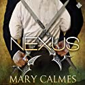Nexus: The Warder Series, Book 3 (       UNABRIDGED) by Mary Calmes Narrated by Paul Morey