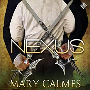 Nexus: The Warder Series, Book 3 | [Mary Calmes]
