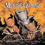 Mouse Guard: Fall 1152 (0345496868) by Petersen, David