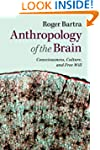 Anthropology of the Brain: Consciousn...