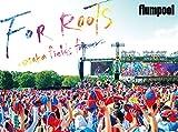 【早期購入特典あり】flumpool 真夏の野外★LIVE 2015 「FOR ROOTS」 ~オオサカ・フィールズ・フォーエバー~ ※早期購入特典「FOR ROOTS」 オリジナル イヤホンホルダー型キーホルダー [DVD]