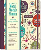 2015 Folk Art Birds Mom's Weekly Planner (18-Month Calendar, Family Calendar, Diary)