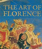 The Art of Florence (0896601110) by Andres, Glenn M.