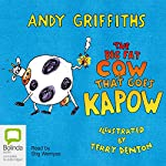 The Big Fat Cow Goes Kapow | Andy Griffiths