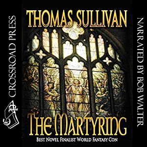 The Martyring | [Thomas Sullivan]