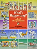 img - for What's Happening?: A Book of Explanations book / textbook / text book