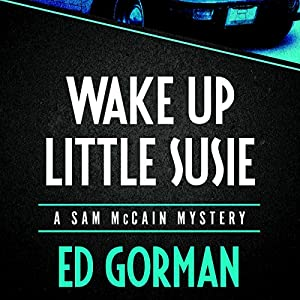Wake Up Little Susie | [Ed Gorman]