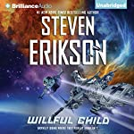 Willful Child | Steven Erikson