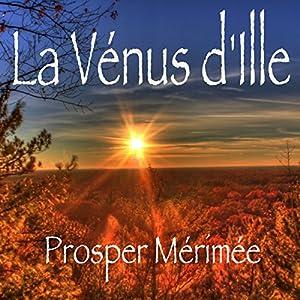 La Vénus d'Ille Hörbuch