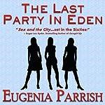 The Last Party in Eden | Eugenia Parrish