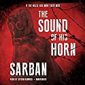 The Sound of His Horn (       UNABRIDGED) by John William Wall Narrated by Stefan Rudnicki