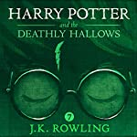 Harry Potter and the Deathly Hallows, Book 7 Audiobook by J.K. Rowling Narrated by Jim Dale