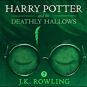 Harry Potter and the Deathly Hallows, Book 7 Hörbuch