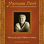 Yamuna Devi: A Life of Unalloyed Devotion: Part 2: Offering the Gift of Bhakti to Others | Dinatarini Devi