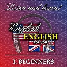 English for you 1: Beginners (       ungekürzt) von Richard Ludvik Gesprochen von: Richard Ludvik