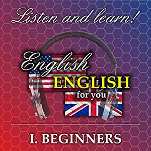 English for you 1: Beginners Hörbuch