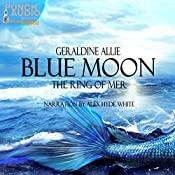 Blue Moon: The Ring of Mer | Geraldine Allie