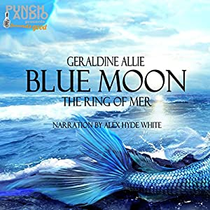 Blue Moon: The Ring of Mer Audiobook