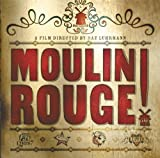 img - for Moulin Rouge!: The Splendid Book That Charts the Journey of Baz Luhrmann's Motion Picture (Newmarket Pictorial Moviebooks) book / textbook / text book