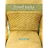 Fitted Knits: 25  Designs for the Fashionable Knitter ~ Stefanie Japel