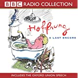 Hoffnung: A Last Encore (includes the Oxford Union Speech)by Gerard Hoffnung